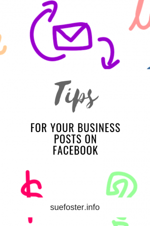 Tips For Your Business Posts On Facebook