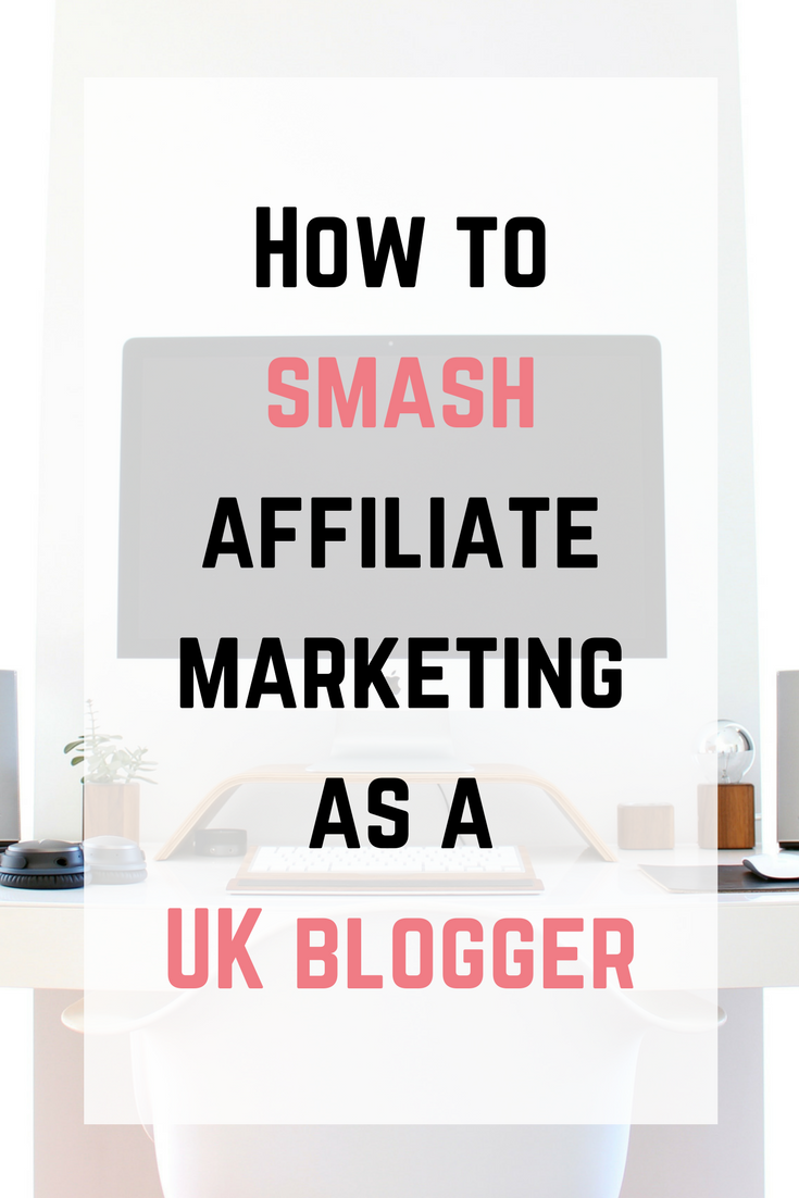 Review - How to Smash Affiliate Marketing as a UK Blogger