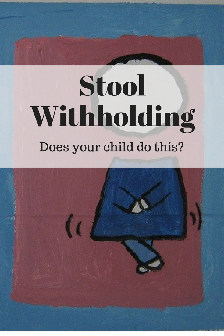 Stool Withholding, Does your child do this?