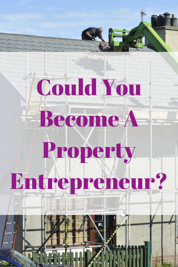 Could You Become A Property Entrepreneur?