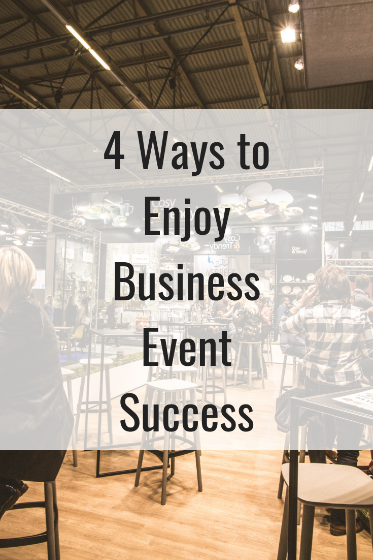 4 Ways to Enjoy Business Event Success