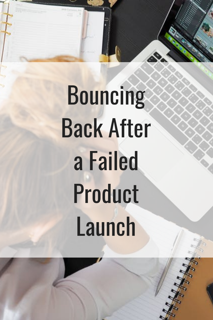 Bouncing Back After a Failed Product Launch