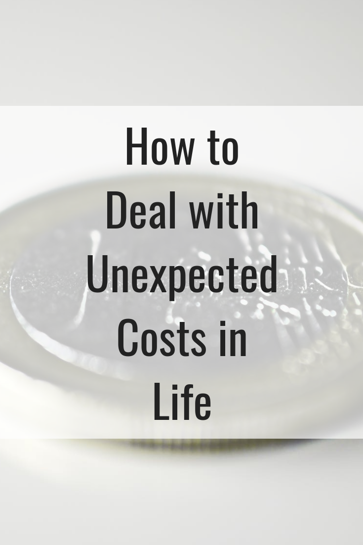 How to Deal with Unexpected Costs in Life