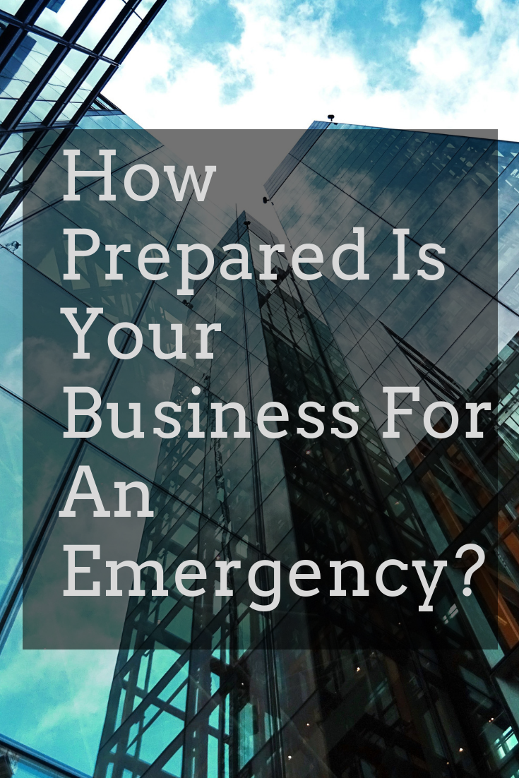 How Prepared Is Your Business For An Emergency?