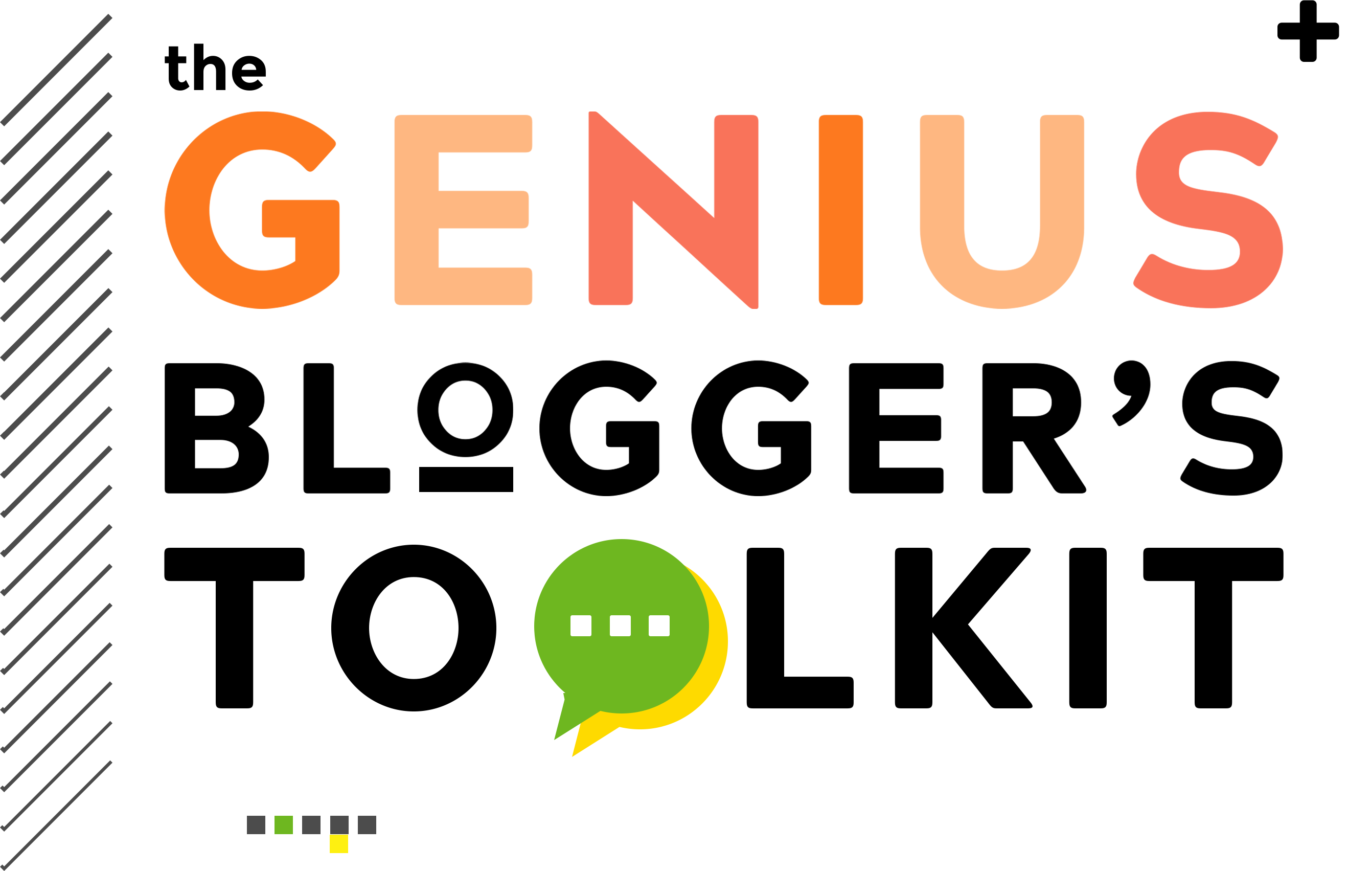 Don't Miss The Genius Blogger's Toolkit 2018!