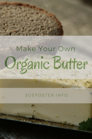 Make Your Own Organic Butter