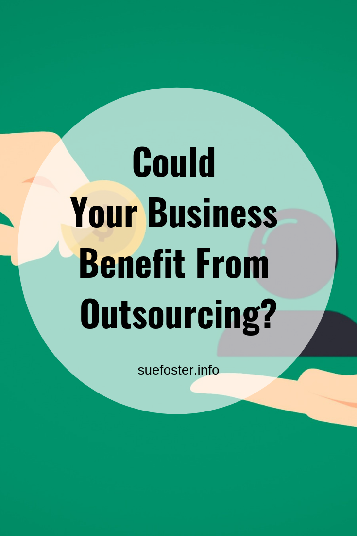 Could Your Business Benefit From Outsourcing?