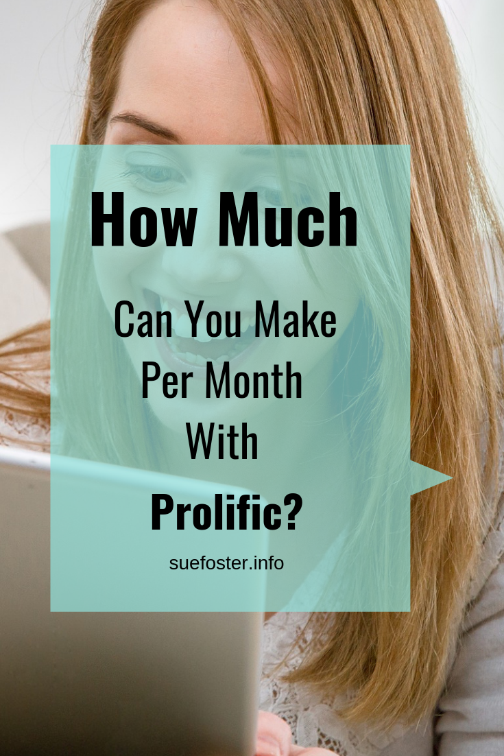 How Much Can You Make Per Month With Prolific?