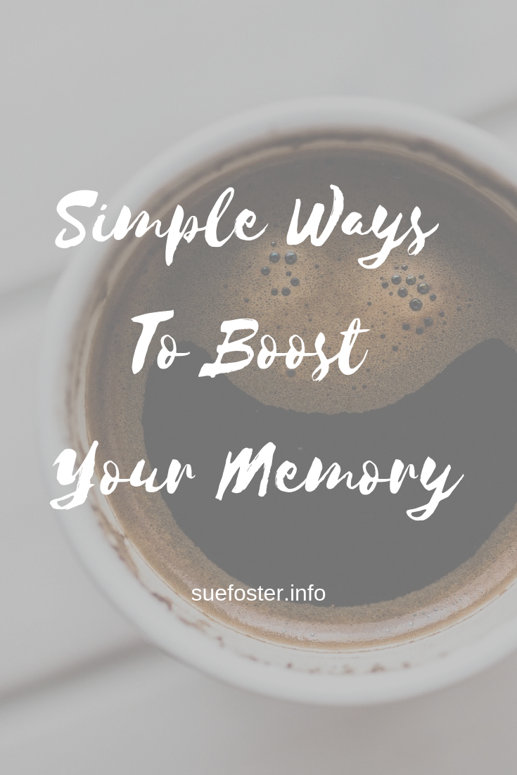 Simple Ways To Boost Your Memory