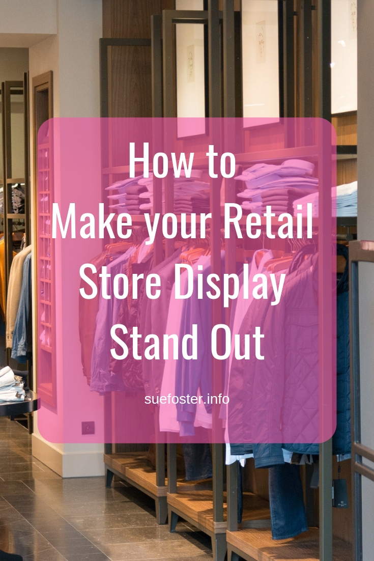 How to Make your Retail Store Display Stand Out