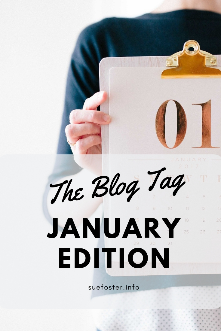 The Blog Tag - January Edition