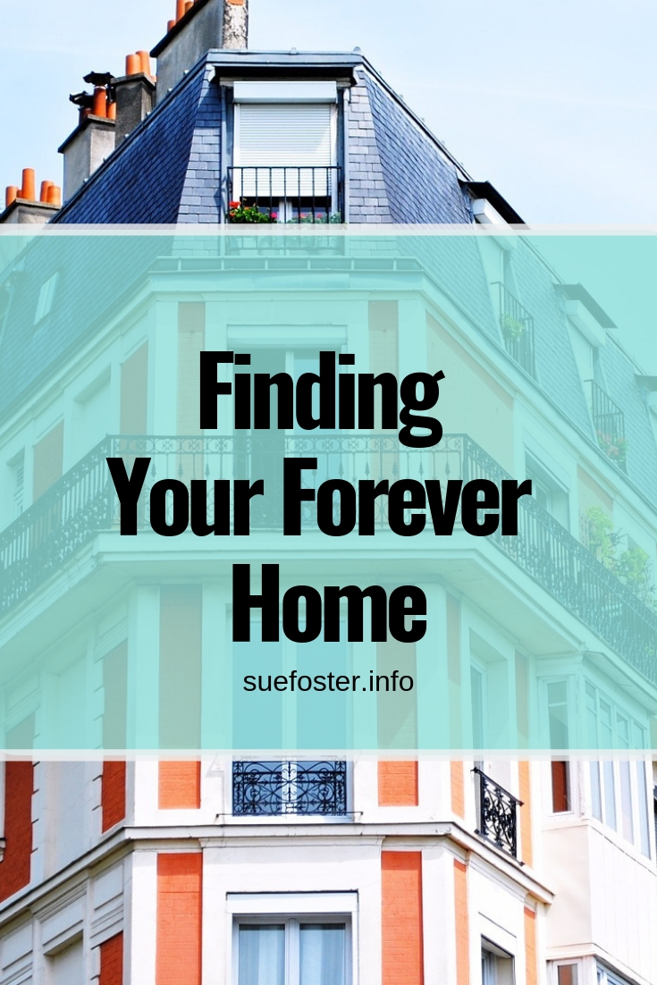 Finding Your Forever Home