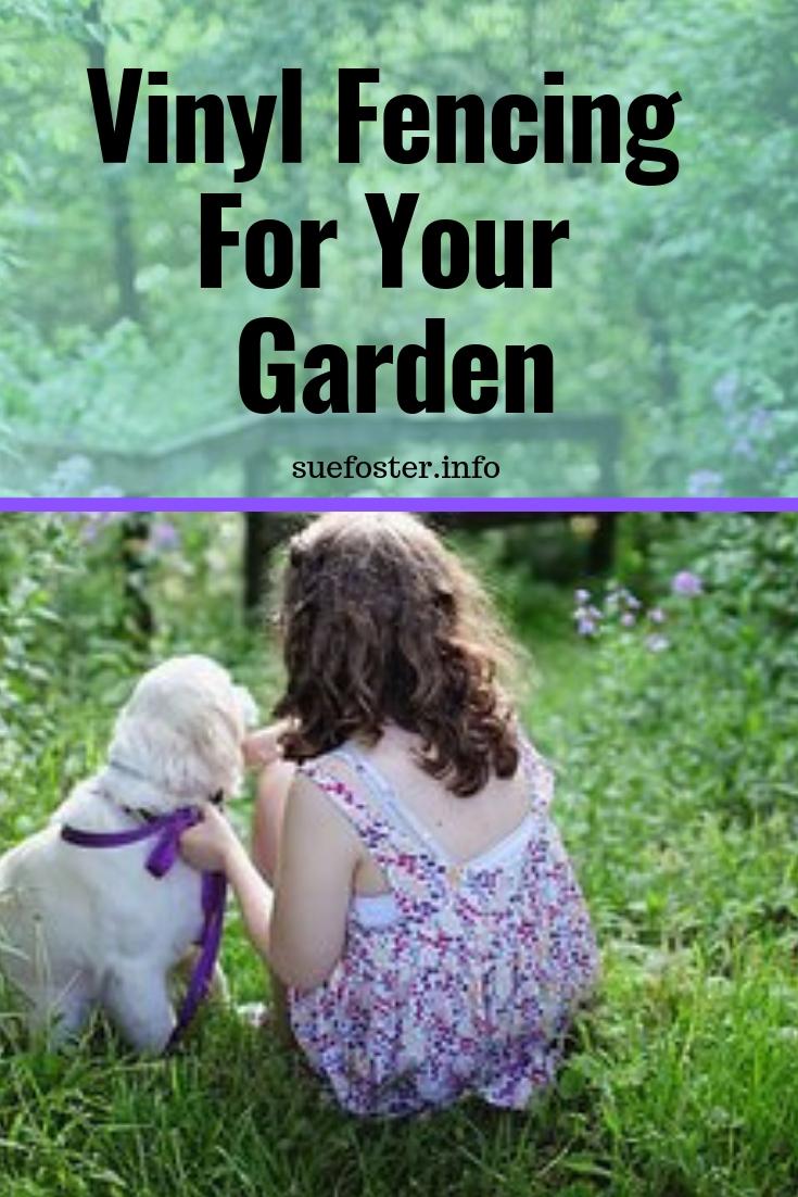 Vinyl Fencing For Your Garden