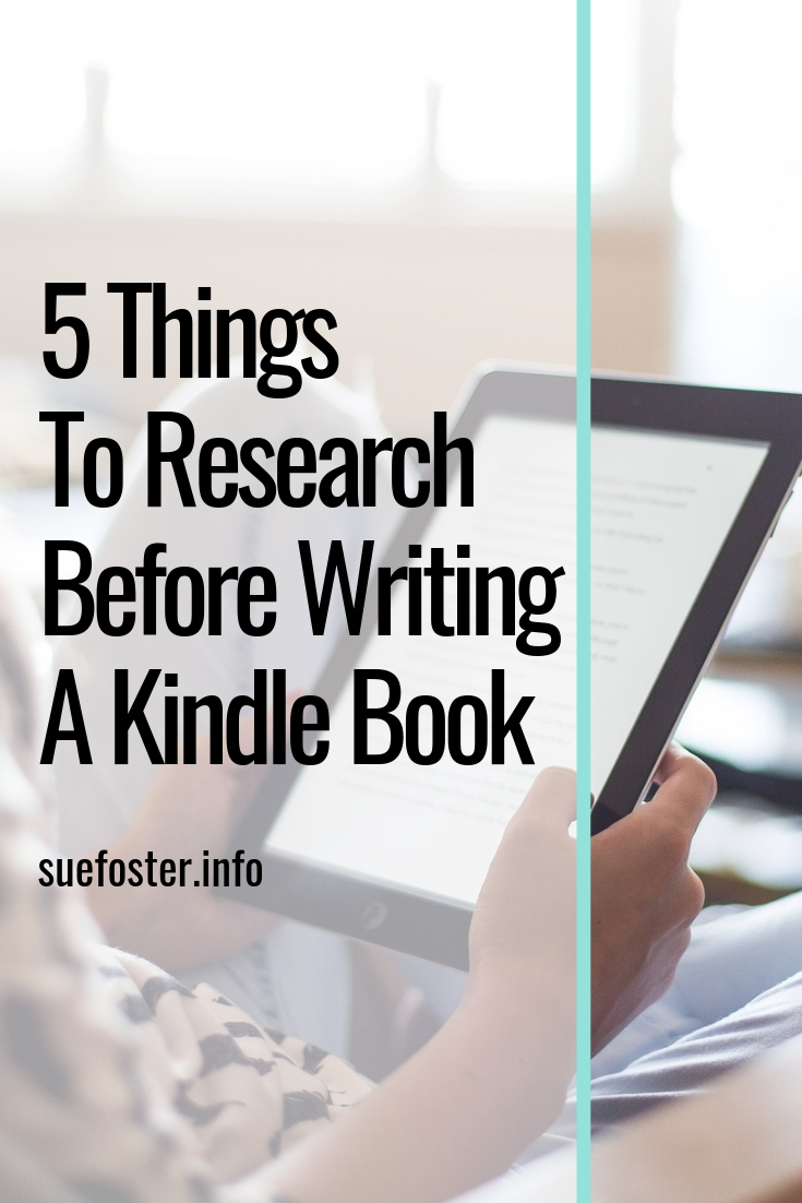 5 things to research before writing a kindle book
