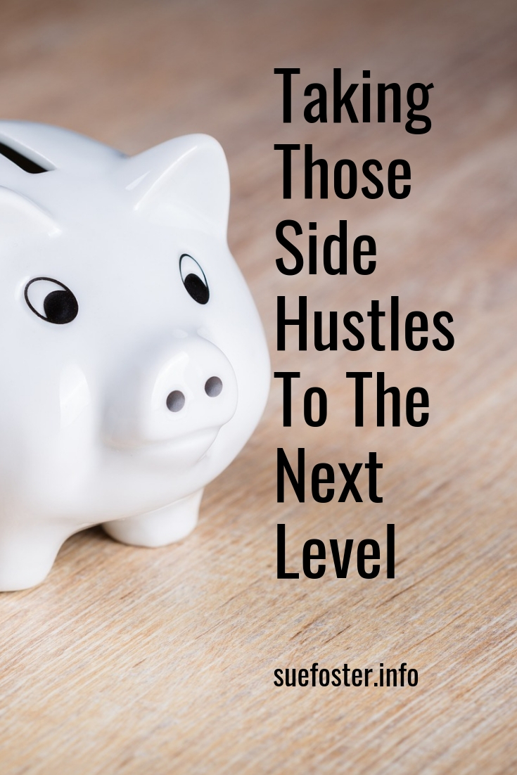 Take those side hustles to the next level
