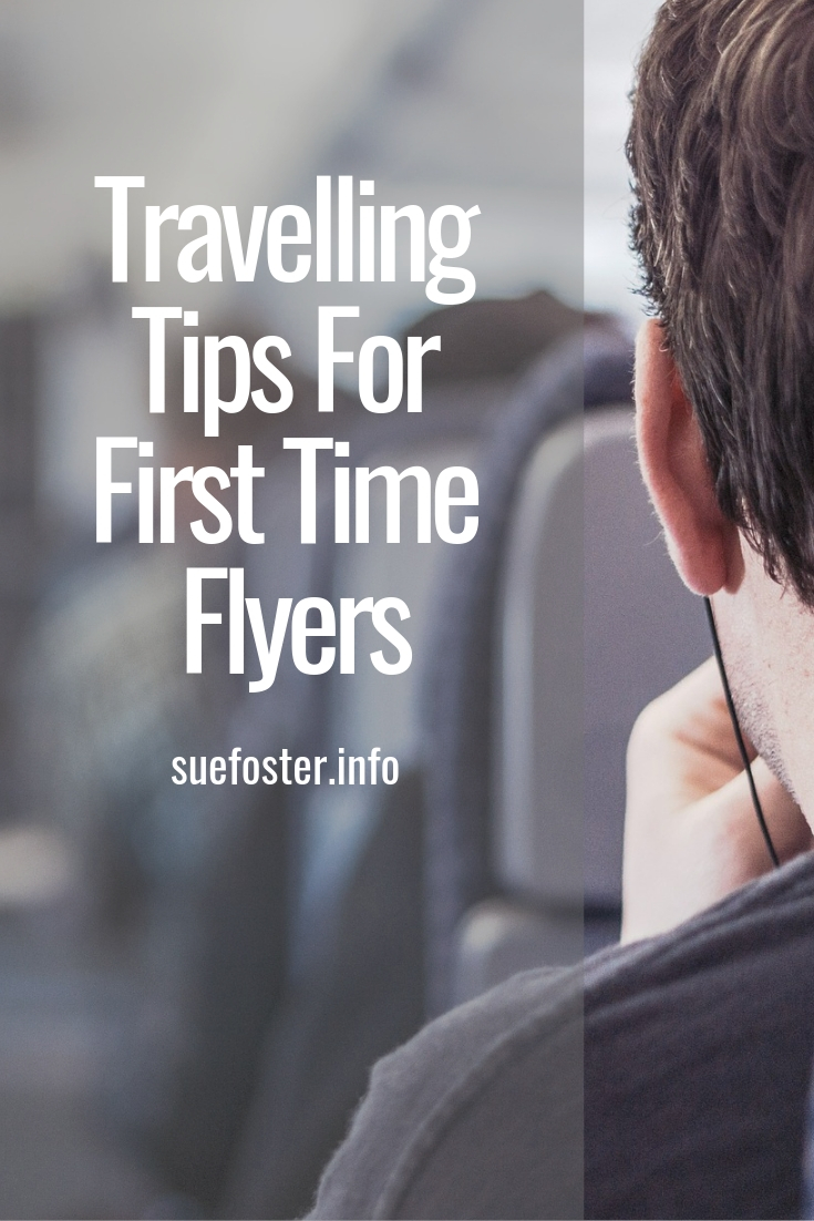 Travelling Tips For First Time Flyers