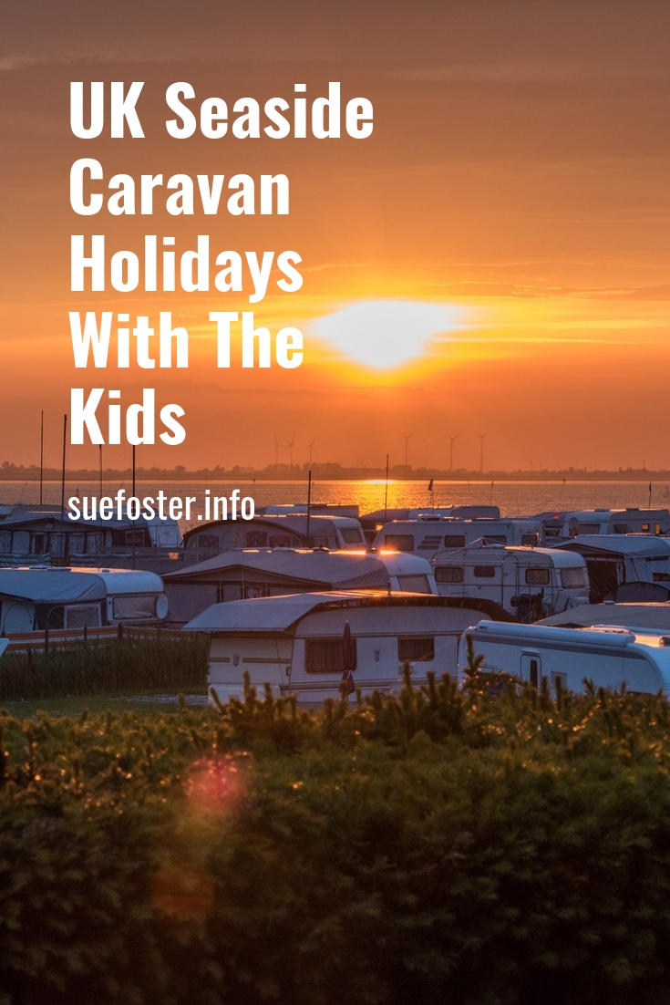UK Seaside Caravan Holidays with the Kids