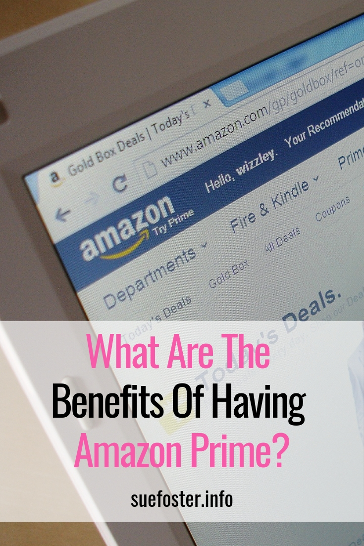What Are The Benefits Of Having Amazon Prime?