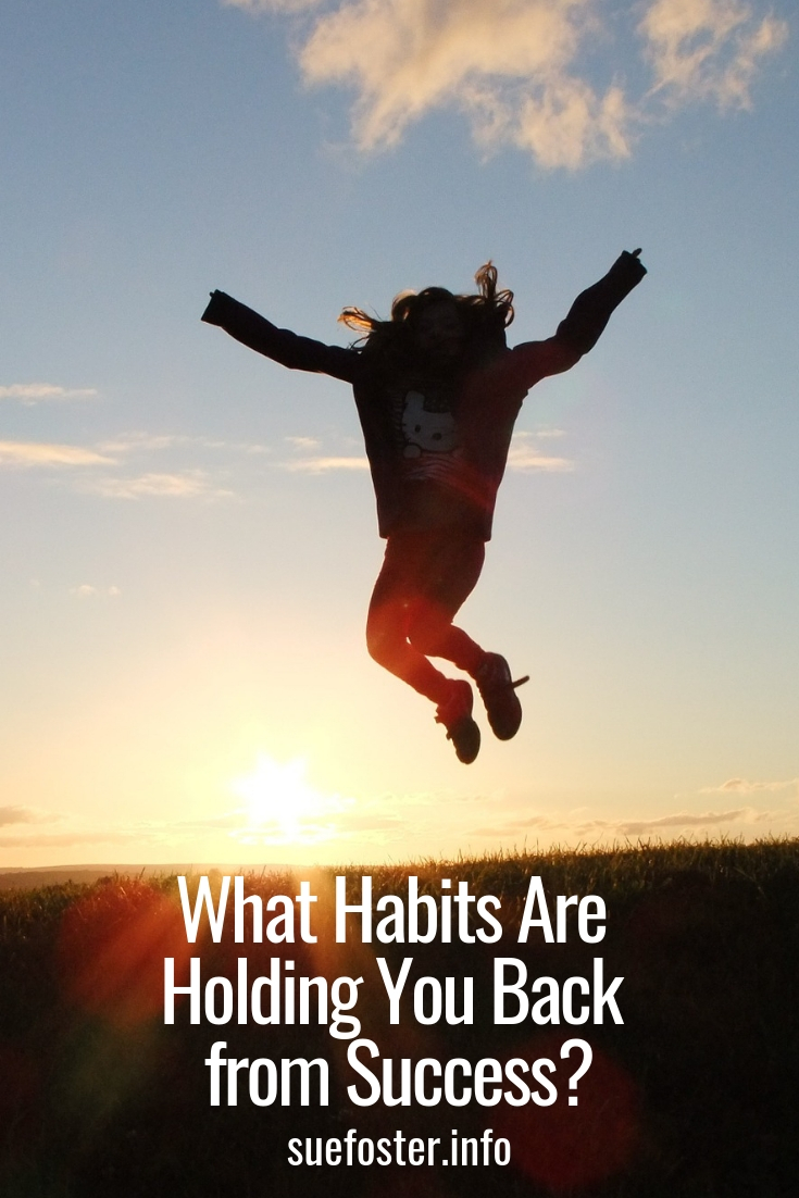 What Habits Are Holding You Back from Success?