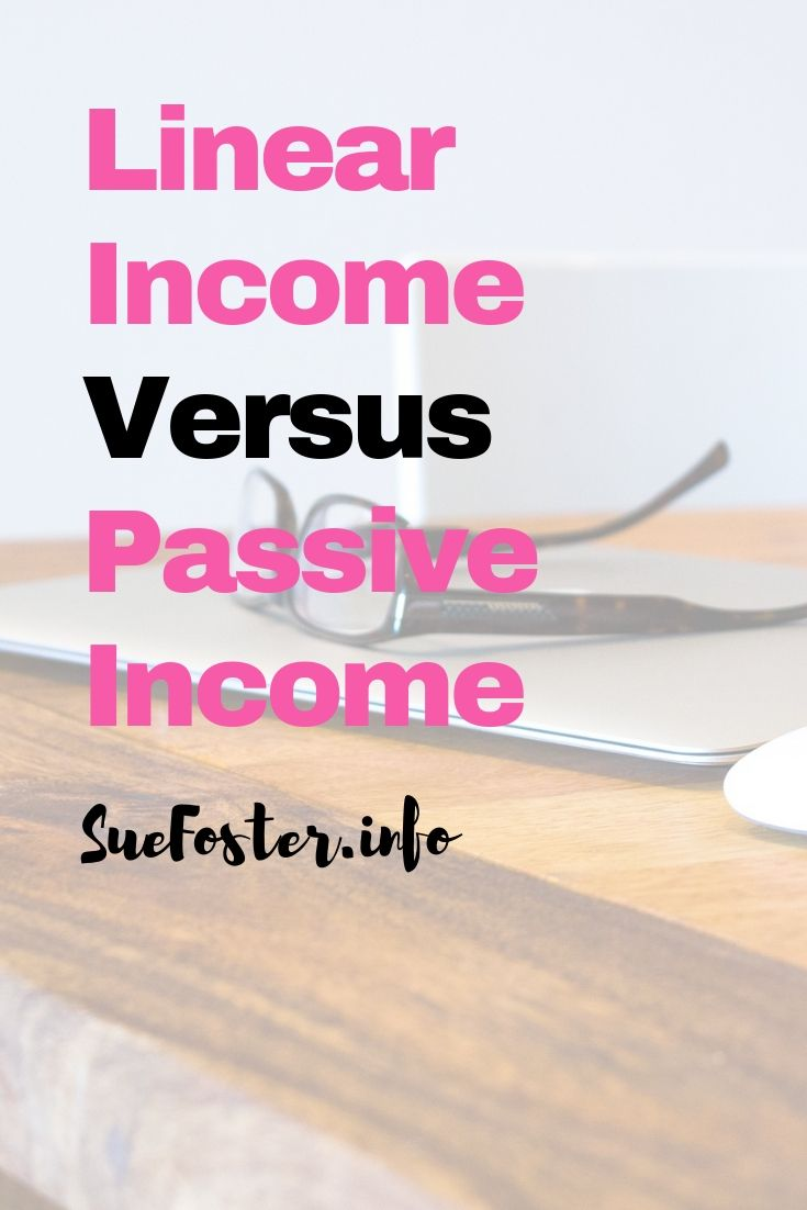 Linear Income Versus Passive Income