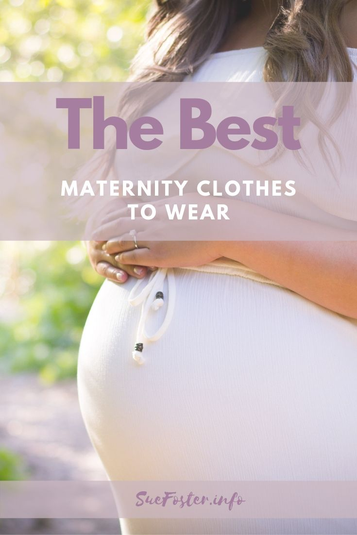 The best maternity clothes to wear