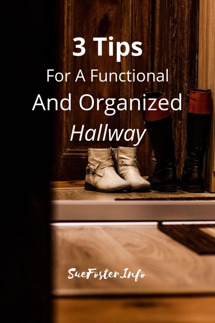 3 Tips For A Functional And Organized Hallway