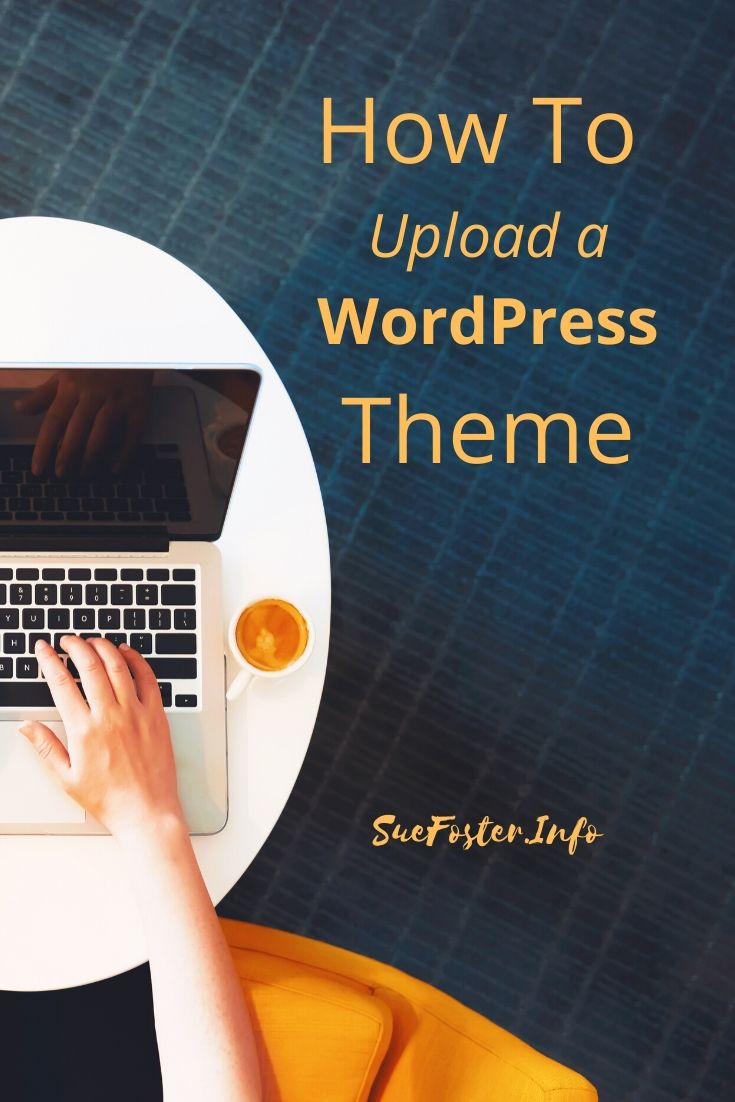 How to upload a WordPress theme