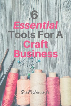 6 Essential pieces of equipment needed for a craft business.