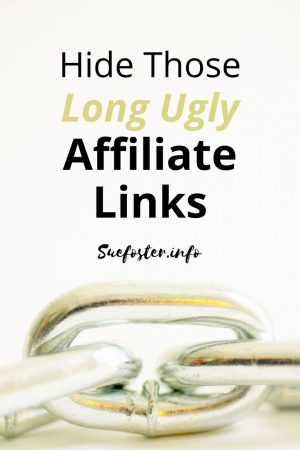 Hide those long ugly affiliate links.