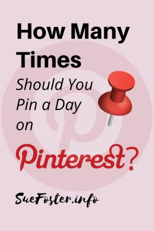 How Many Times Should You Pin a Day on Pinterest?