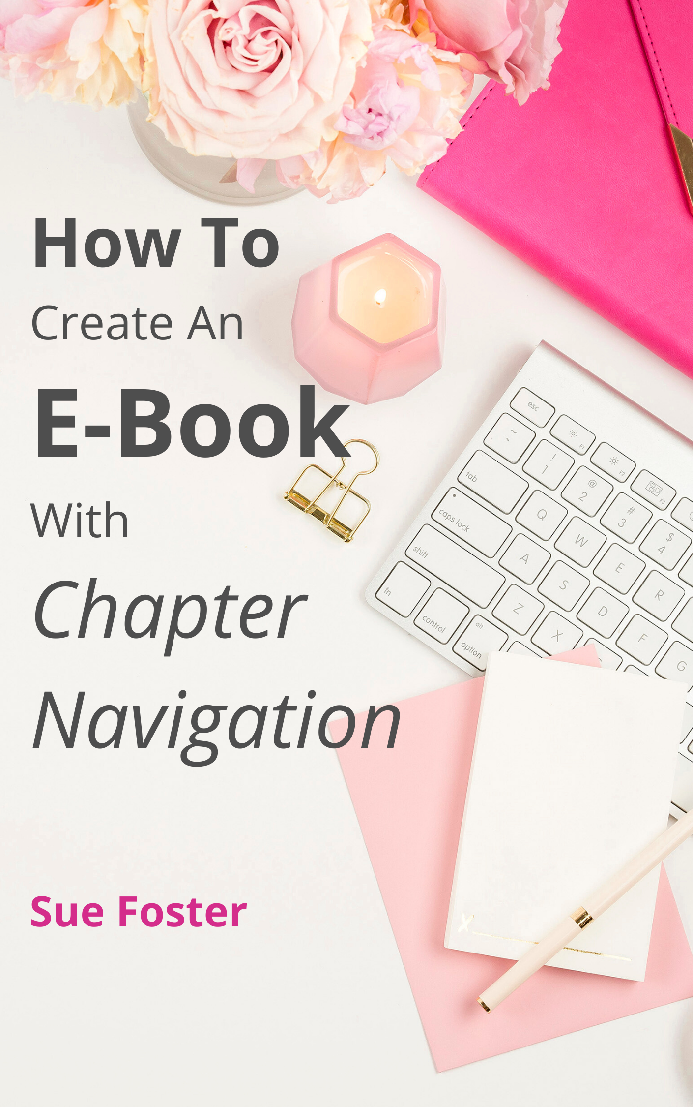 How tp create am e-book with chapter navigation