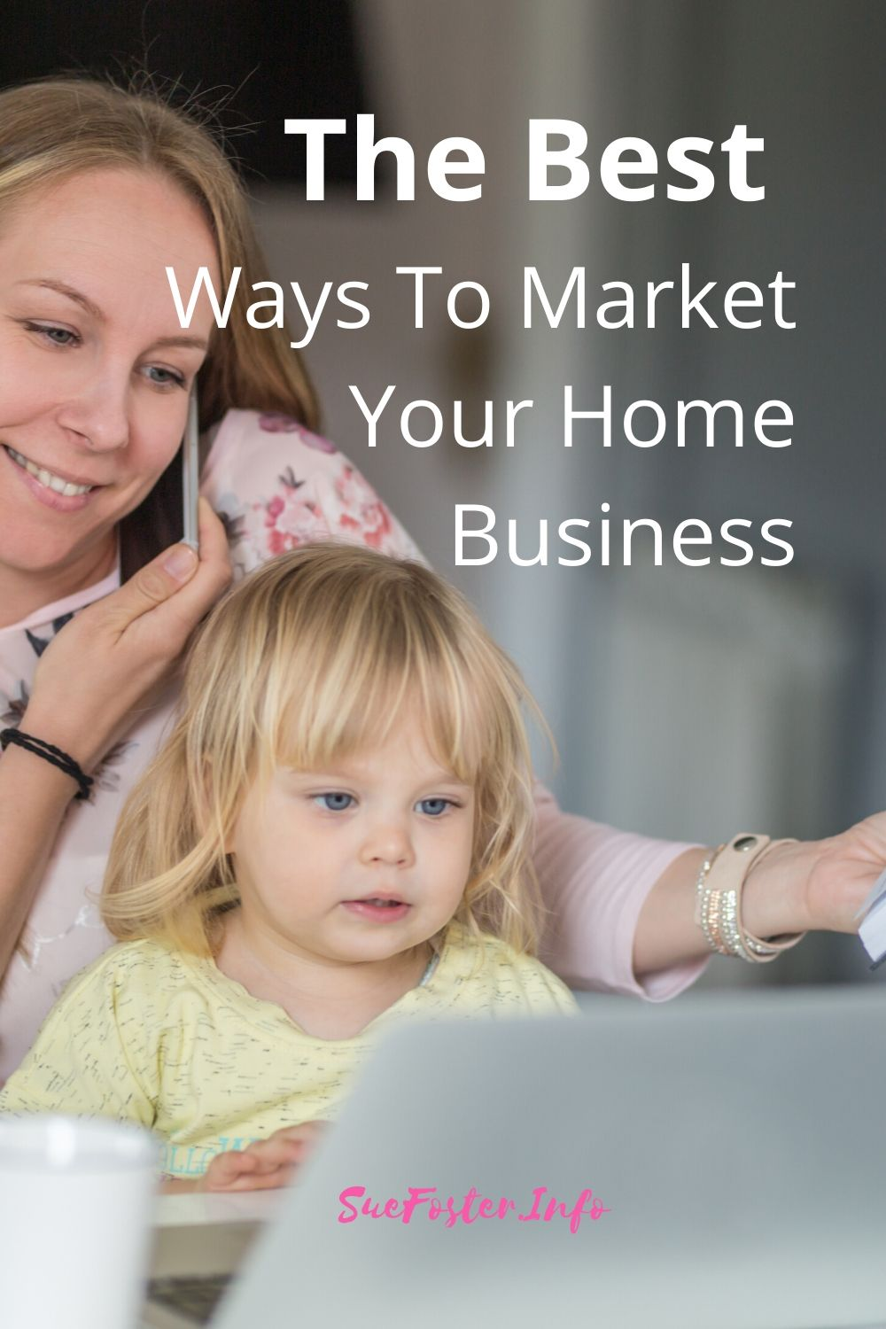 The Best Ways To Market Your Home Business