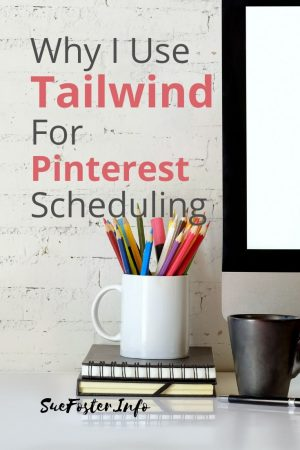 Why I use Tailwind for Pinterest Scheduling.