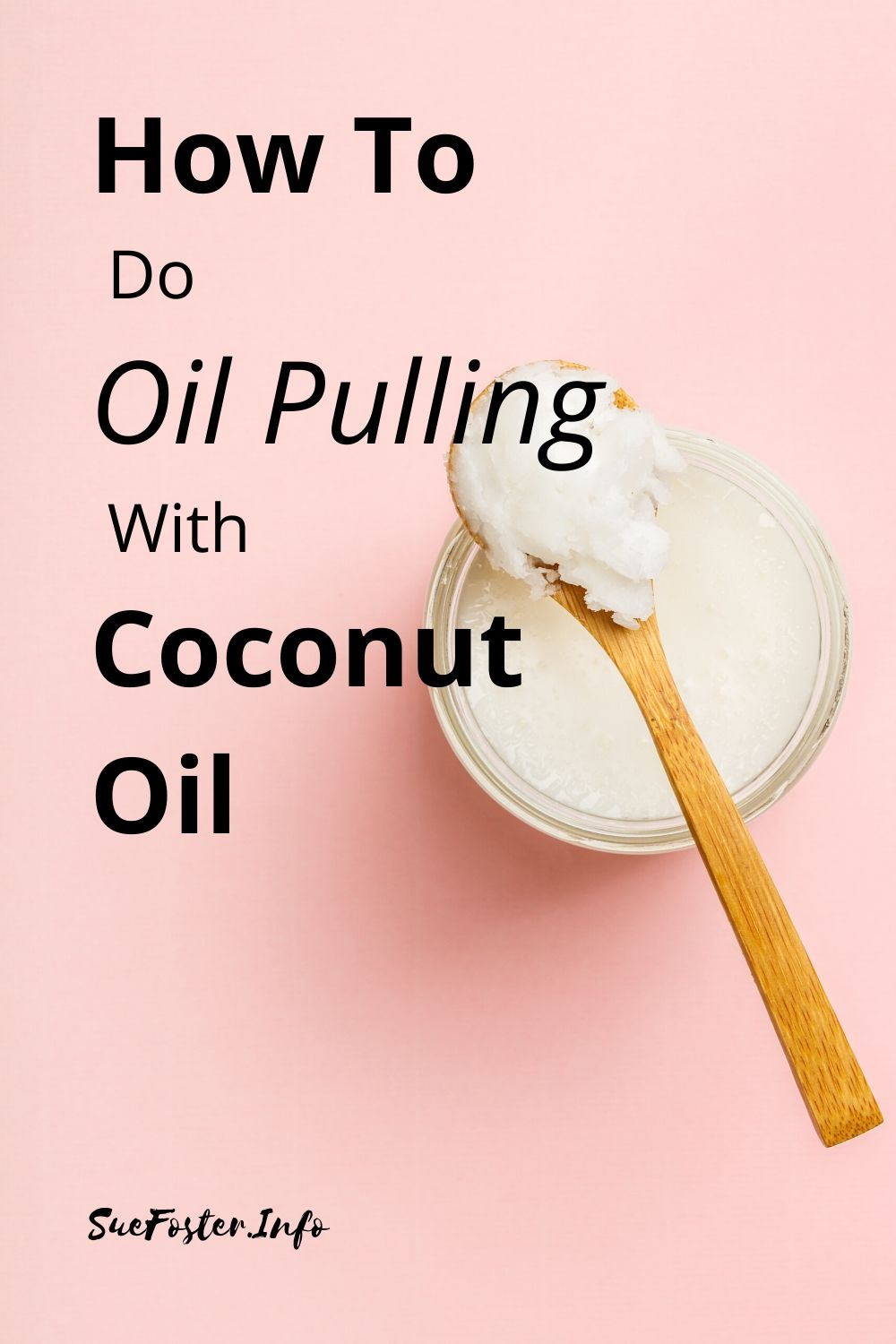 How to do oil pulling with coconut oil