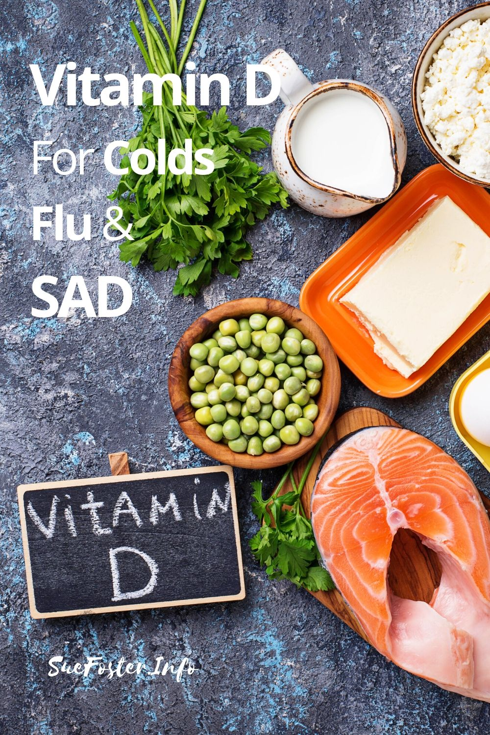 Vitamin D known as the sunshine vitamin is said help prevent colds and flu.