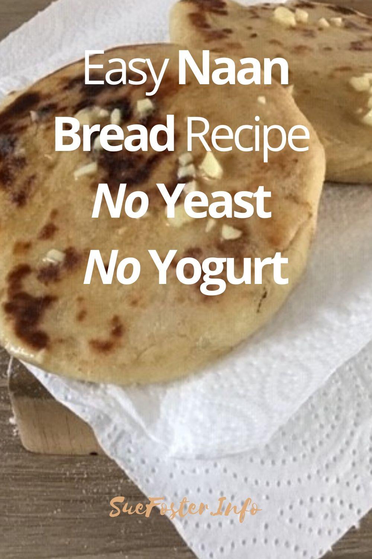 Easy Naan Bread Recipe No Yeast No Yogurt