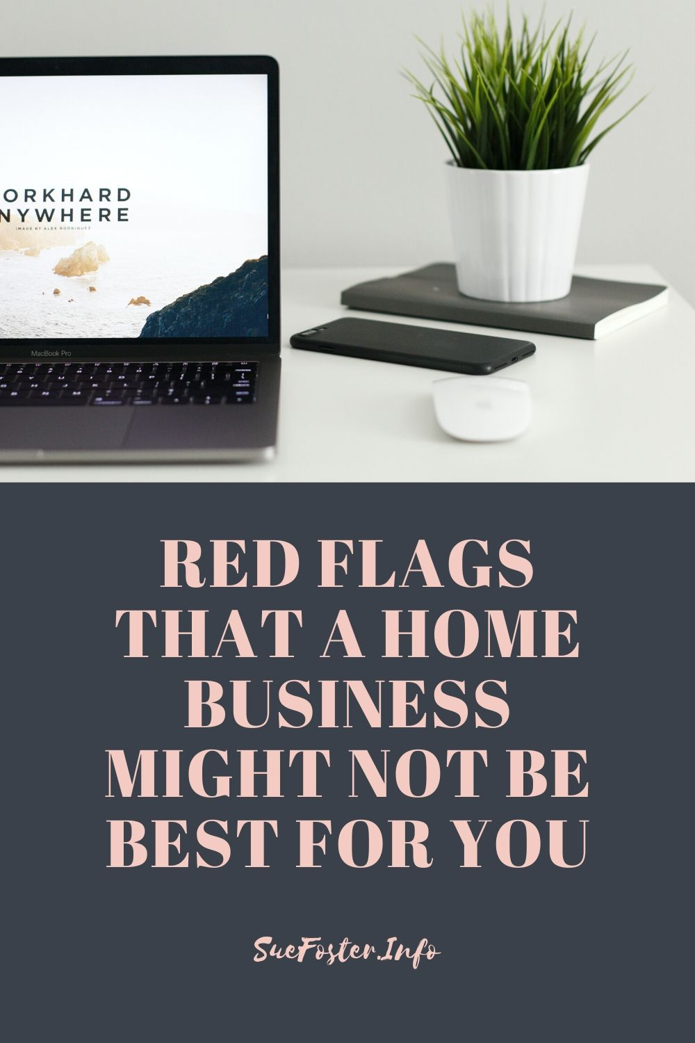 Red Flags That A Home Business Might Not Be Best For You