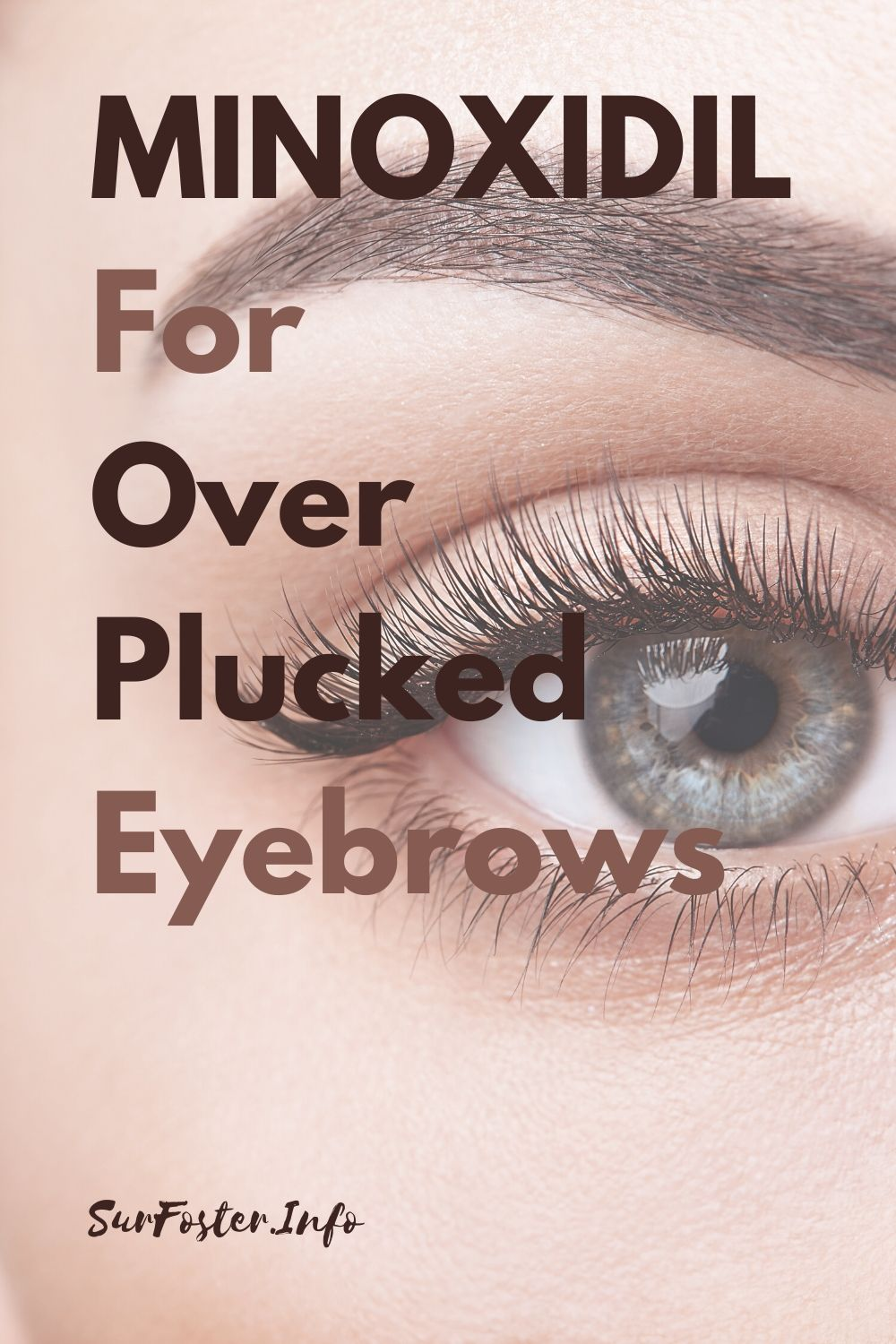 Are you one of those women who wishes she'd never started plucking or waxing? Minoxidil may help grow your eyebrows.