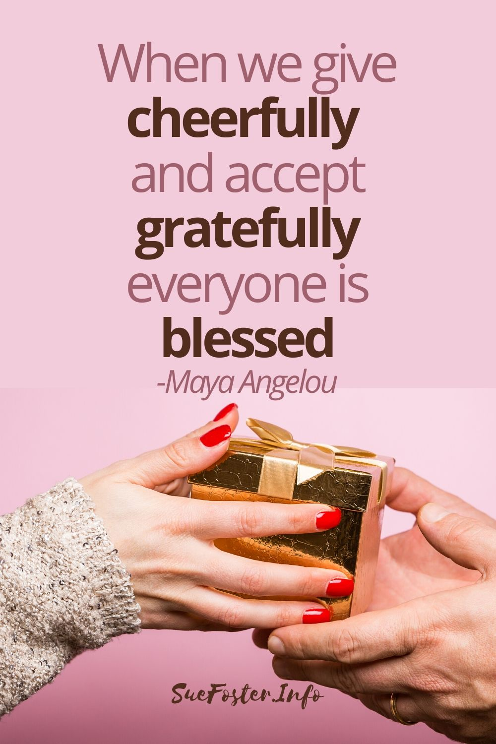 When we give cheerfully and accept gratefully everyone is blessed.