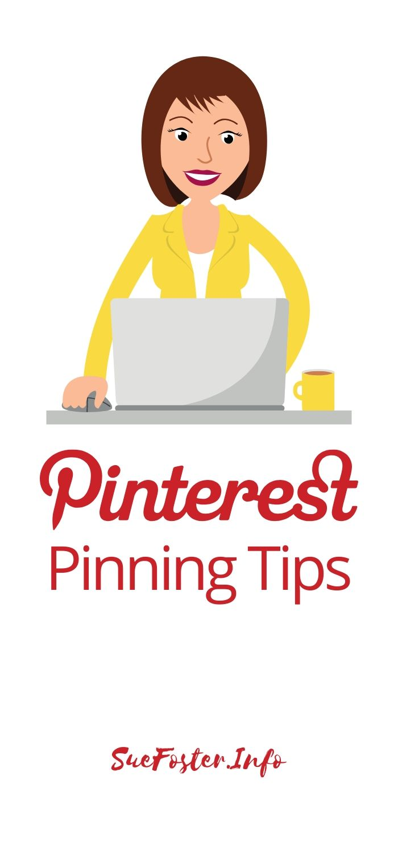 Tips for pinning on Pinterest.