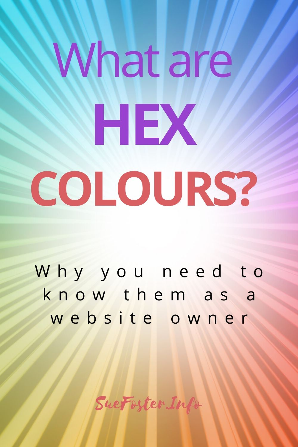 This post explains what hex colours are and why you need to know them as a website owner.