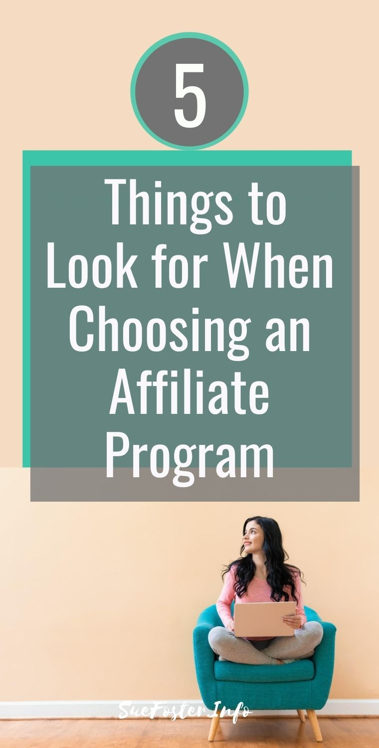 There are many benefits to becoming an affiliate and promoting products that earn a passive income. Here are 5 things to look for when choosing an affiliate program.