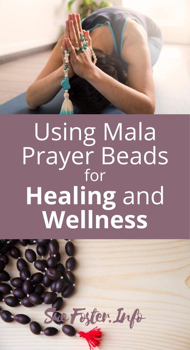 Using Mala Prayer Beads for Healing and Wellness