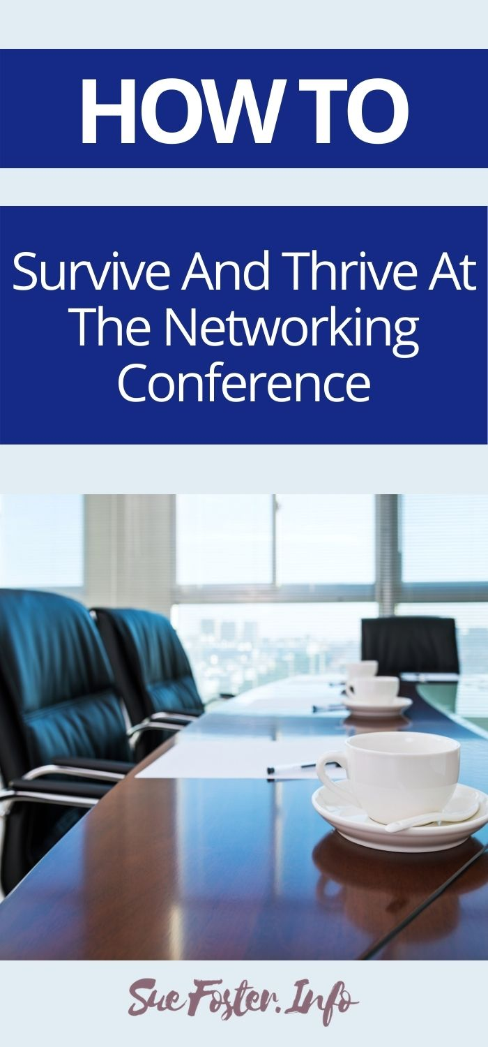 How To Survive And Thrive At The Networking Conference