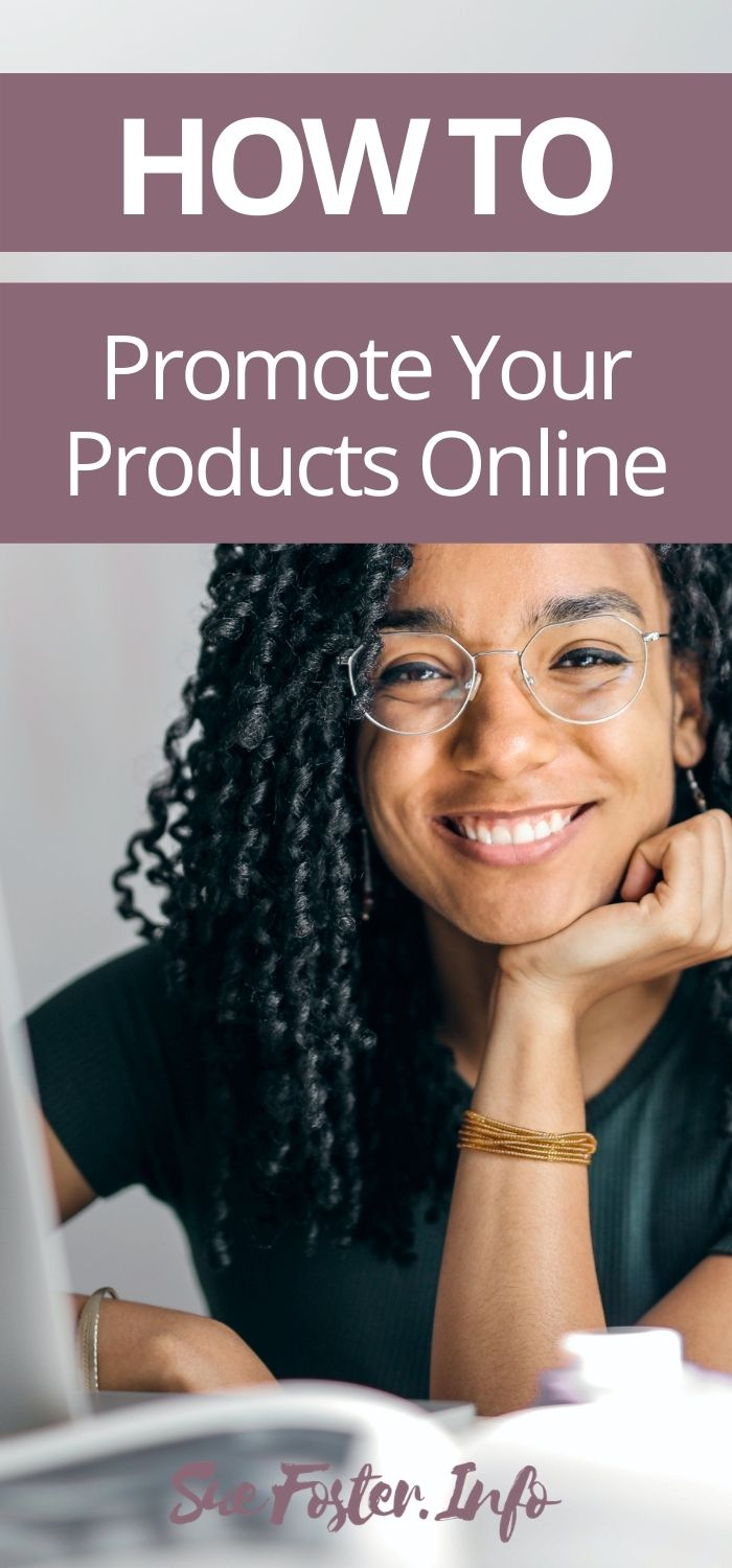 How To Promote Your Products Online