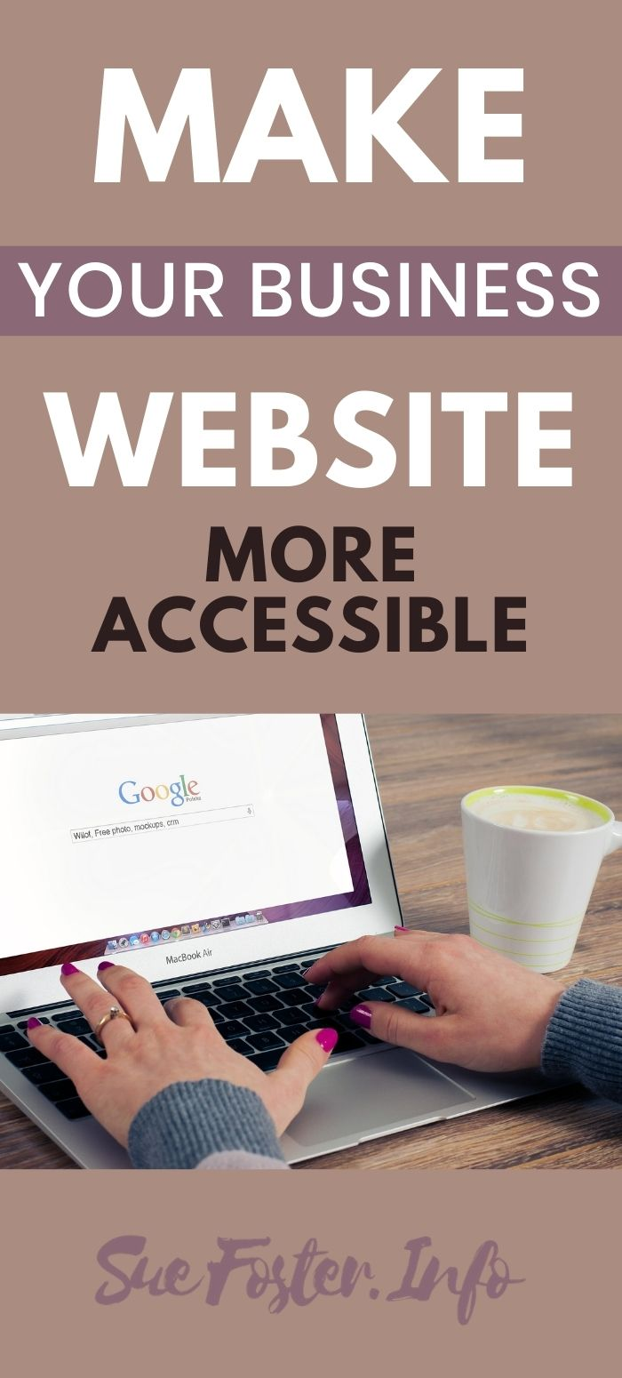 Ways to make your business website more accessible.