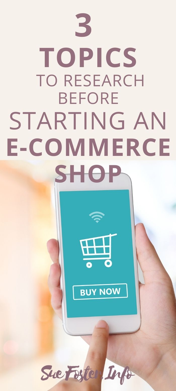 3 Topics To Research Before Starting an Ecommerce Shop
