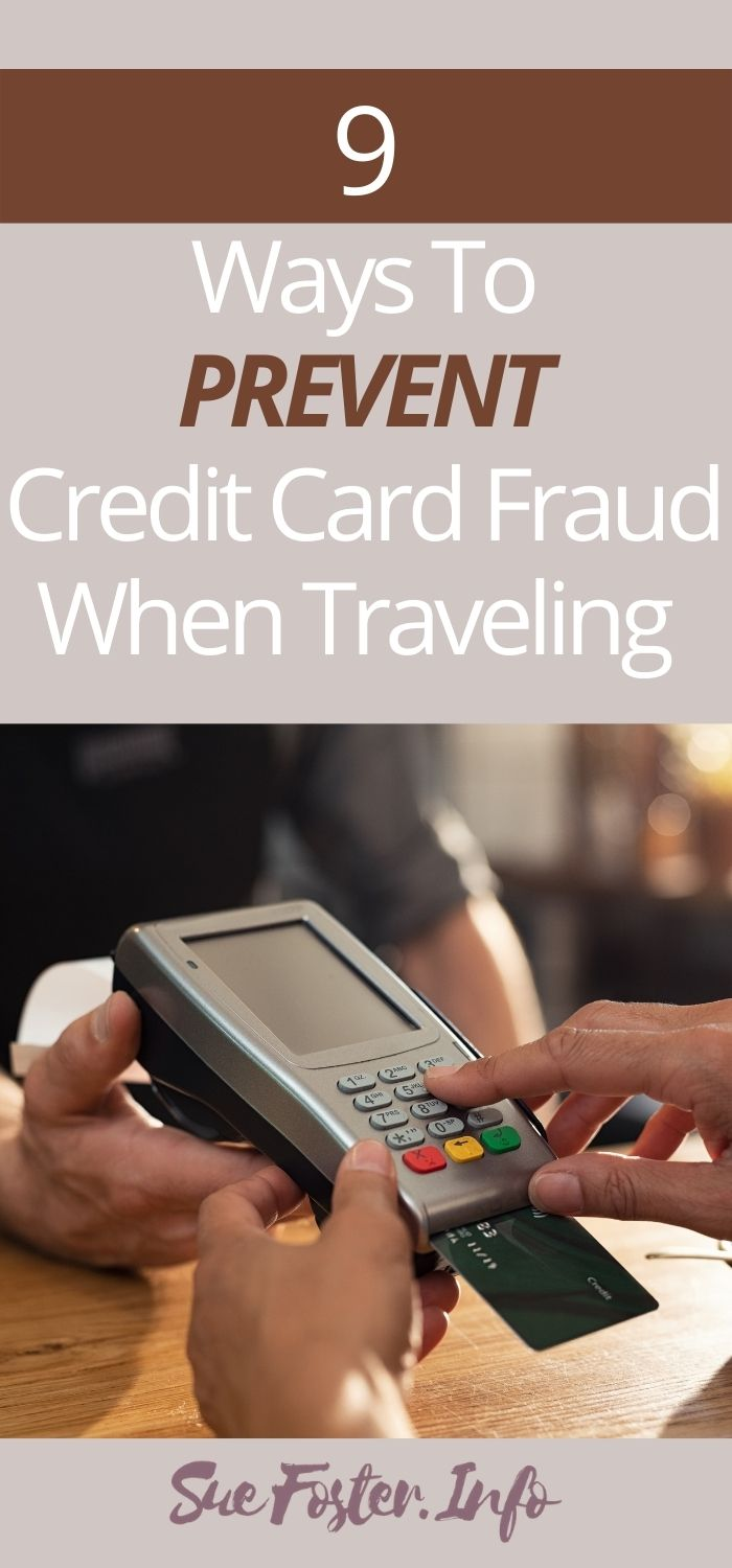9 ways to prevent credit card fraud when travelling.