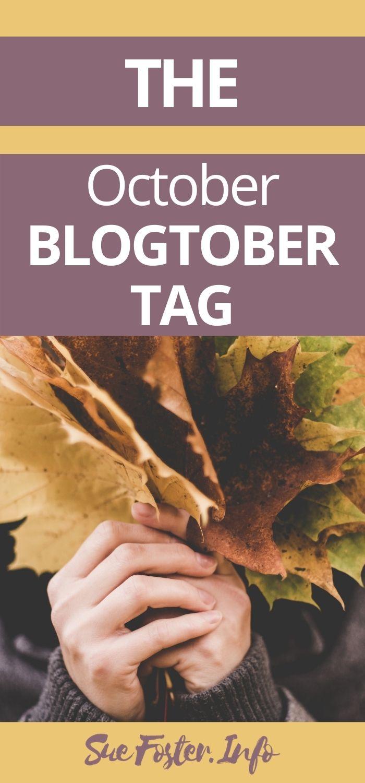 The October Blogtober Tag.