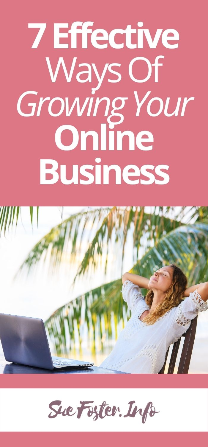 7 Effective Ways Of Growing Your Online Business